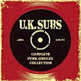 Complete Punk Singles Collection von UK Subs