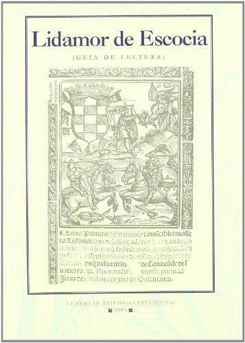 Guía de lectura. Lidamor de Escocia de Juan de Córdoba...