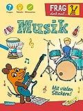 Frag doch mal ... die Maus!: Musik: Fragen, Rätseln, Mitmachen