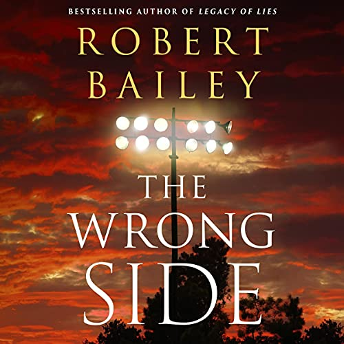 The Wrong Side Audiobook By Robert Bailey cover art
