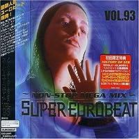 Super Eurobeat 93 by Super Eurobeat V.93 (+ Bonus CD) (2006-06-22)