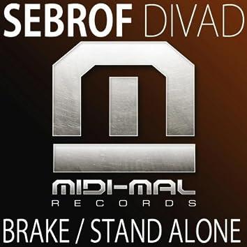Brake / Stand Alone