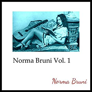 Norma Bruni, Vol. 1