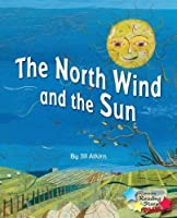The North Wind and the Sun (Reading Stars Plus)