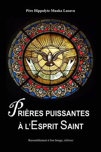Prières puissantes à l'Esprit-Saint
