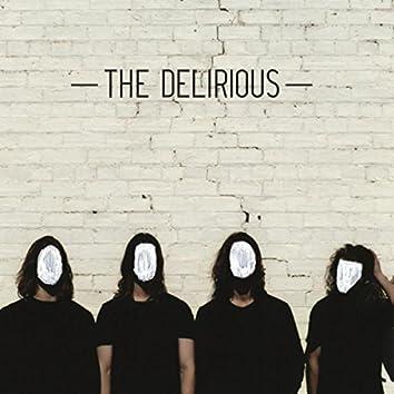 The Delirious