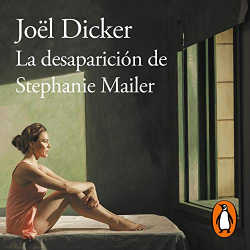 Page de couverture de La desaparición de Stephanie Mailer [The Disappearance of Stephanie Mailer]