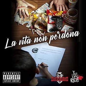 La Vita Non Perdona (feat. Lou Roche)