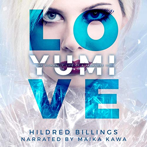 Love, Yumi Audiobook By Hildred Billings cover art