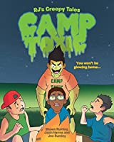 RJ's Creepy Tales: Camp Toxic