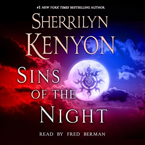 Sins of the Night     A Dark-Hunter Novel              Written by:                                                                                                                                 Sherrilyn Kenyon                               Narrated by:                                                                                                                                 Fred Berman                      Length: 8 hrs and 39 mins     7 ratings     Overall 4.9