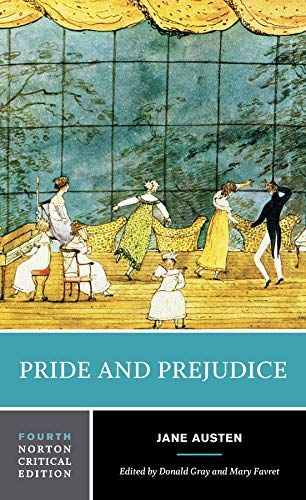 Compare Textbook Prices for Pride and Prejudice Fourth Edition Norton Critical Editions Fourth Edition ISBN 9780393264883 by Austen, Jane,Gray, Donald,Favret, Mary A.