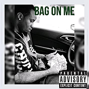 Bag on Me (feat. Flo)