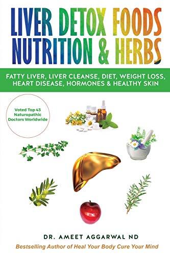 LIVER DETOX FOODS NUTRITION & HERBS: 2 (Gut health, Liver Detox, Mental...