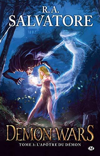 Demon Wars, Tome 3: L'Apôtre du démon
