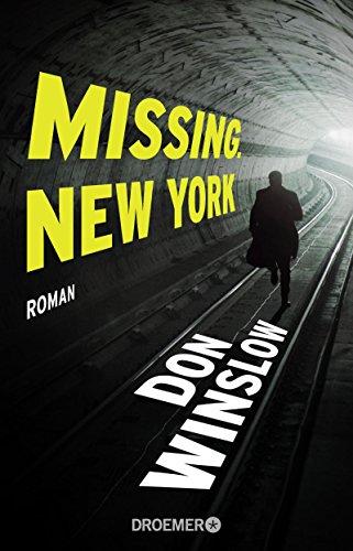 Missing. New York: Roman (Frank-Decker-Reihe 1)