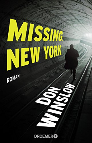 Missing. New York: Roman (Frank-Decker-Reihe 1)