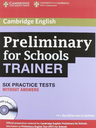 Preliminary for school trainer. Practice test without answers. Per gli Ist. Tecnici e professionali. Con CD Audio. Con espansione online [Lingua inglese]