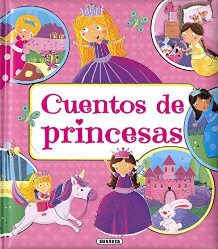 Cuentos De Princesas (Cuentos fáciles de leer)