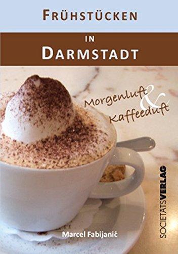 Frühstücken in Darmstadt: Morgenluft & Kaffeeduft