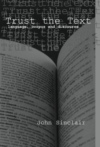Trust the Text: Language, Corpus and Discourseの詳細を見る