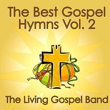 The Best Gospel Hymns Vol. 2