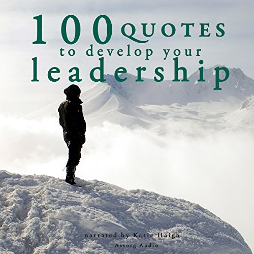 100 Quotes to Develop your Leadership audiobook cover art