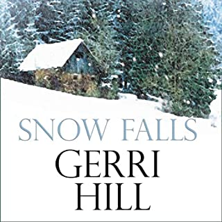 Snow Falls                   By:                                                                                                                                 Gerri Hill                               Narrated by:                                                                                                                                 Sara Hawthorne                      Length: 5 hrs and 54 mins     64 ratings     Overall 4.4