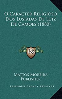 O Caracter Religioso DOS Lusiadas de Luiz de Camoes (1880)