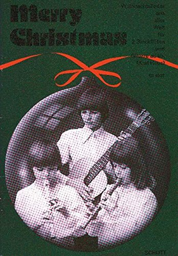 Merry Christmas - Weihnachtslieder aus aller Welt - 2 instruments melodiques (flûtes à bec: SS/SA); guitare ad lib. - Partition - ED 6697