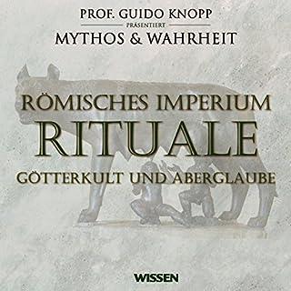 Römisches Imperium - Rituale. Götterkult und Aberglaube Titelbild
