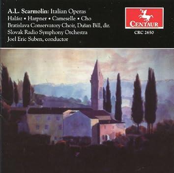 Scarmolin: Italian Operas