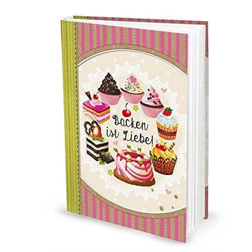 XXL Rezeptbuch zum Selberschreiben … BACKEN IST LIEBE rosa pink, Backbuch zum Einschreiben für Torten-Rezepte DIN A4 mit 164 Seiten + Inhaltsverzeichnis zum frei gestalten