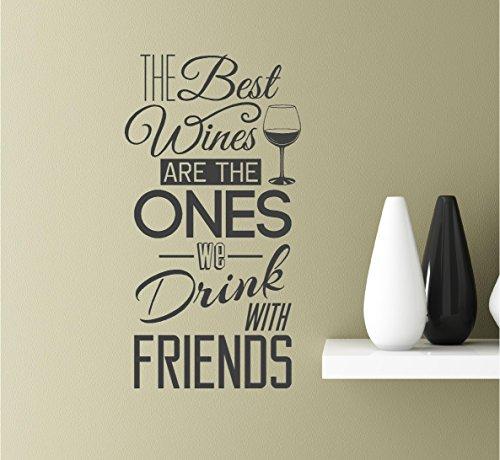 Southern Sticker Company Calcomanía de vinilo con frase inspiradora de The Best Wines are The Ones We Drink with Friends de 22 x 11,5 pulgadas