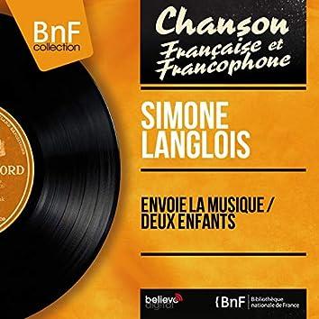 Envoie la musique / Deux enfants (feat. François Rauber et son orchestre) [Mono Version]