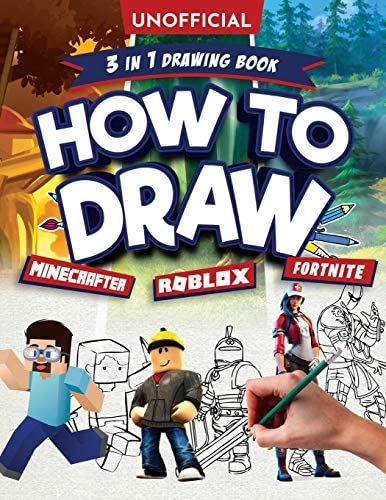 How to Draw Fortnite Minecraft Roblox 3 in 1 Drawing Book An Unofficial Fortnite Minecraft Roblox product image