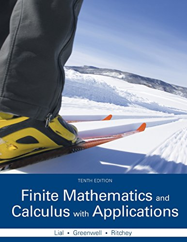 Compare Textbook Prices for Finite Mathematics and Calculus with Applications 10 Edition ISBN 9780321979407 by Lial, Margaret L.,Greenwell, Raymond N.,Ritchey, Nathan P.