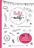 Bullet motifs: 1001 idées pour décorer...