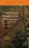 El jardín de los Finzi-Contini: La novela de Ferrara. Libro tercero: 296 (Narrativa del Acantilado)