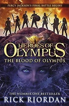 The Blood of Olympus (Heroes of Olympus Book 5) (Heroes Of Olympus Series) by [Rick Riordan]