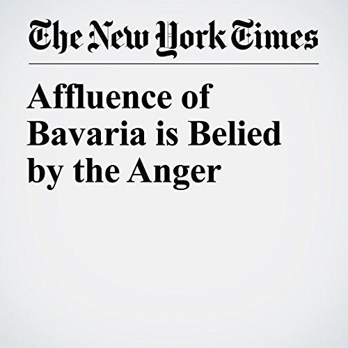Affluence of Bavaria is Belied by the Anger copertina