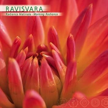 Prana: Ravisvara, Radiance Matinale