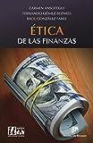 Ética de las finanzas (Ética de las profesiones) (Spanish Edition)
