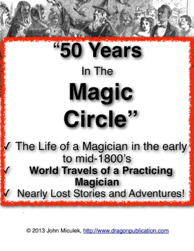50 Years in the Magic Circle | Adventures of a Traveling Magician (English Edition)