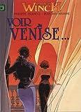 LARGO WINCH. Voir Venise... / Et mourir ((Deux titres en un)