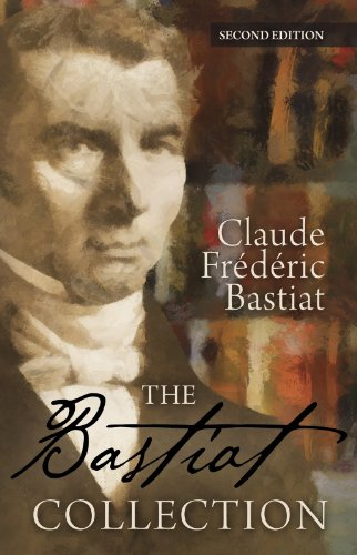 The Bastiat Collection (LvMI) (English Edition)