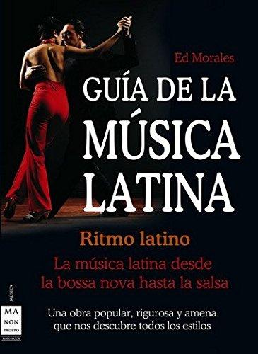 Guía de la música latina: La música latina desde la bossa