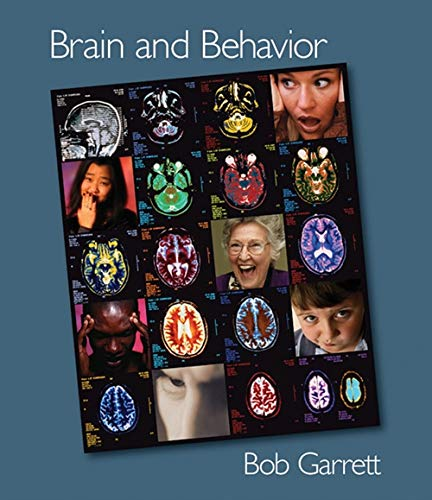 Brain and Behavior (with CD-ROM and InfoTrac) (PSY 381 Physiological Psychology)