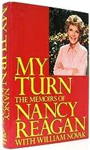My Turn - The Memoirs of Nance Reagan