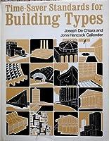 Time-Saver Standards: Handbook of Building Types